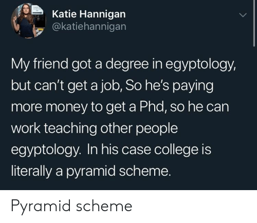 Katie Hannigan My Friend Got a Degree in Egyptology but Can