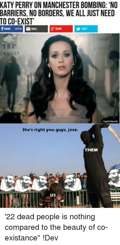 katy perry on manchester bombing no barriers no borders we 21666337 katy perry on manchester bombing no barriers no borders we all,Katy Perry Meme