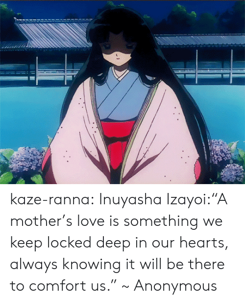 Kaze Ranna Inuyasha Izayoi A Mother S Love Is Something We Keep