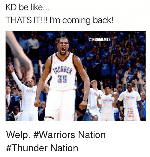 Warriors Come Out To Play Meme: 25+ Best Memes About Welp