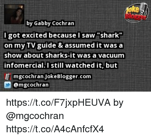 Ke By Gabby Cochran L Got Excited Because I Saw Shark On My Tv Guide
