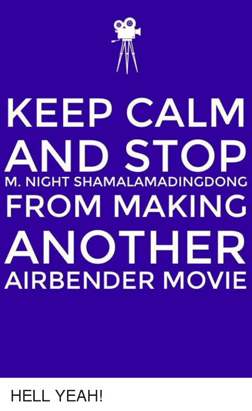 keep calm and stop m night shamalama dingdong from making another