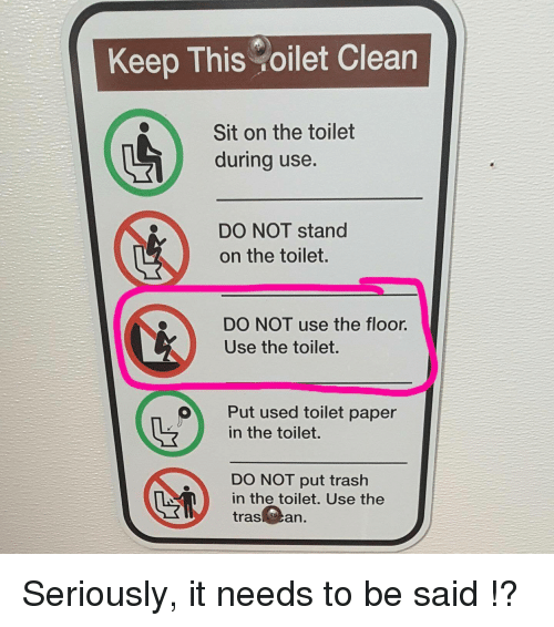 Keep This Oilet Clean Sit On The Toilet During Use Do Not Stand On