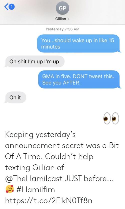 Memes, Texting, and Help: Keeping yesterday's announcement secret was a Bit Of A Time. Couldn't help texting Gillian of @TheHamilcast JUST before...🥰 #Hamilfim https://t.co/2EikN0Tf8n