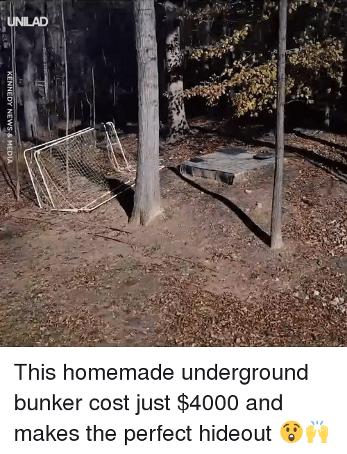 Dank, News, and 🤖: KENNEDY NEWS & MEDIA This homemade underground bunker cost