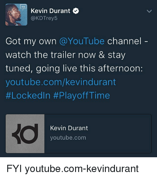 d402528d2cf Kevin Durant Got My Own Channel Watch the Trailer Now   Stay Tuned ...