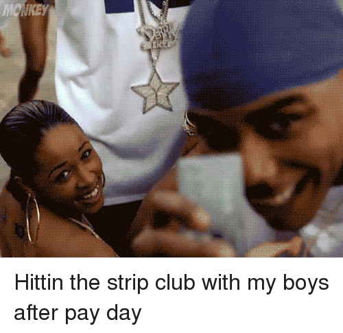 Pay me or strip