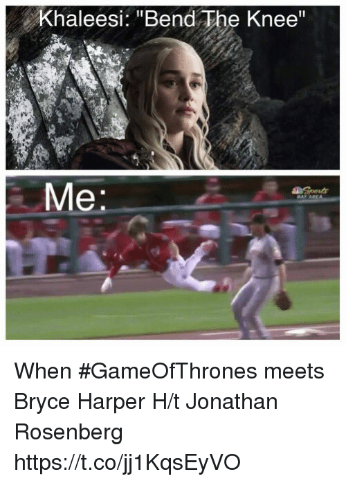 khaleesi bend the knee when gameofthrones meets bryce harper h t 27308204 bryce harper is ready for prom oh bryce harper meme on me me