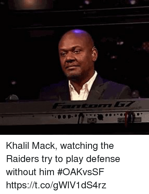 Sports, Raiders, and Him: Khalil Mack, watching the Raiders try to play defense without him #OAKvsSF https://t.co/gWlV1dS4rz