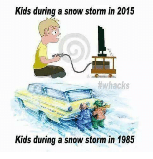 kids during a snowstorm in 2015 whacks kids during a 7223475 ✅ 25 best memes about snow storm snow storm memes