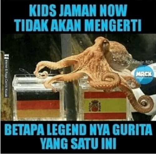 Kids, Indonesian (Language), and Legend: KIDS JAMAN NOW  TIDAK AKAN MENGERT  BETAPA LEGEND NYA GURITA  ANG SATU IN