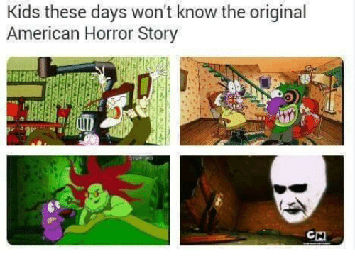 Kids These Days Won T Know The Original American Horror Story