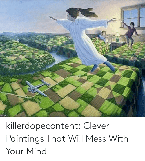Paintings, Tumblr, and Blog: killerdopecontent:    Clever Paintings That Will Mess With Your Mind