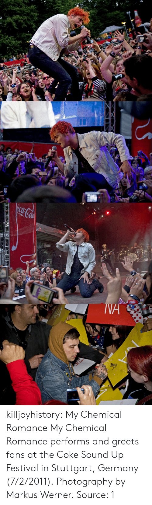 Tumblr, Blog, and Flickr: killjoyhistory: My Chemical Romance My Chemical Romance performs and greets fans at the Coke Sound Up Festival in Stuttgart, Germany (7/2/2011). Photography by Markus Werner. Source: 1
