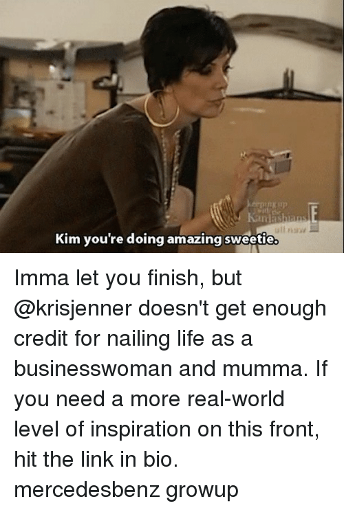 kim youre doing amazing sweetie imma let you finish but 24800826 kim you're doing amazing sweetie imma let you finish but doesn't