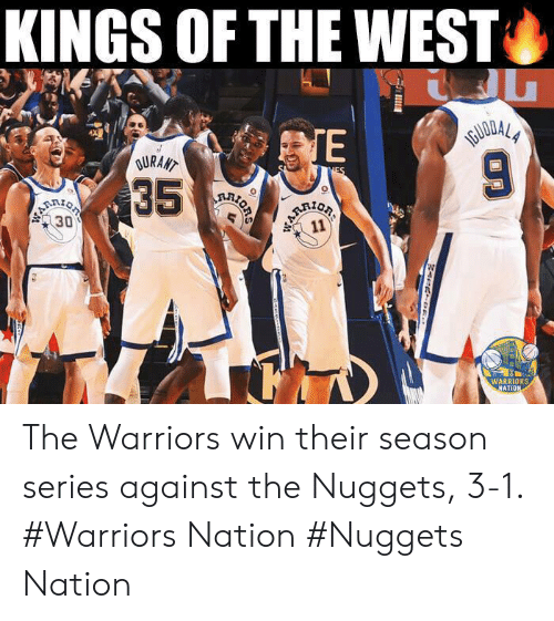 KINGS OF THE WEST TE WARRIORS ATIO The Warriors Win Their