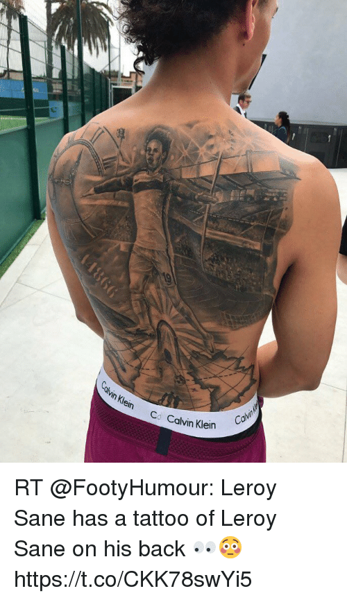 Kl Co Calvin Klein Rt Leroy Sane Has A Tattoo Of Leroy Sane