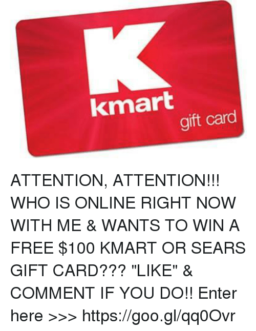 Kmart Gift Card Attention Attention Who Is Online Right Now With