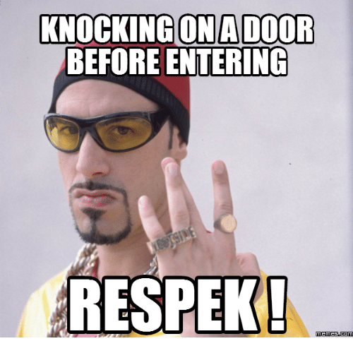 knocking on a door before entering respek memes com 17656112 ✅ 25 best memes about respek meme respek memes