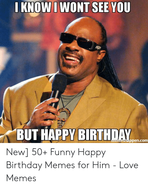 32 Creative Birthday Quotes For Him To Make Him Smile Or Laugh