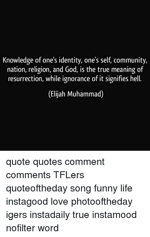 Knowledge Of Ones Identity Ones Self Community Nation Religion And