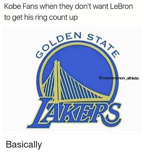 Nba, Kobe, and Lebron: Kobe Fans when they don't want LeBron  to get his ring count up  DEN  ST  IG:  n athlete Basically