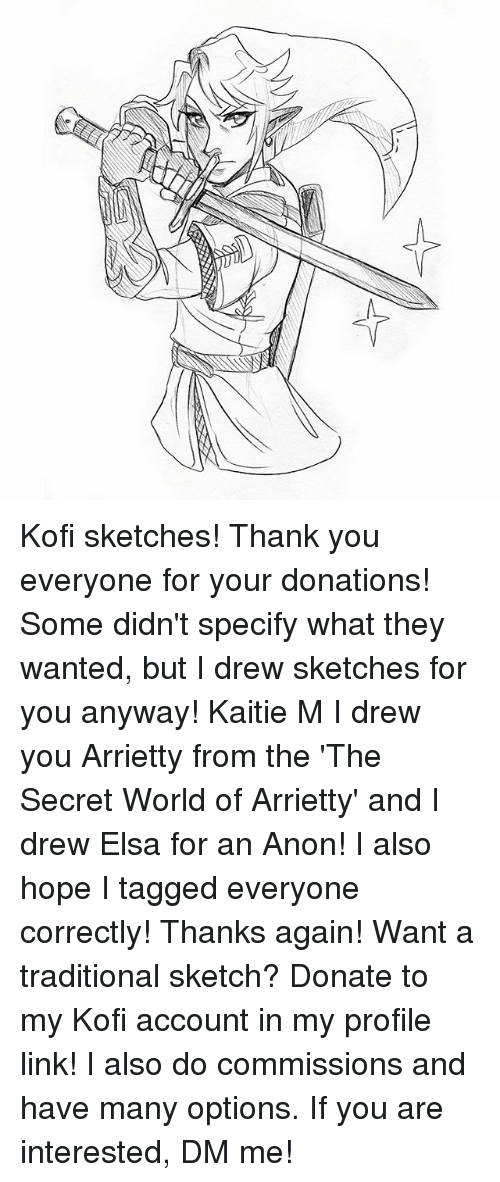 Kofi Sketches Thank You Everyone For Your Donations Some