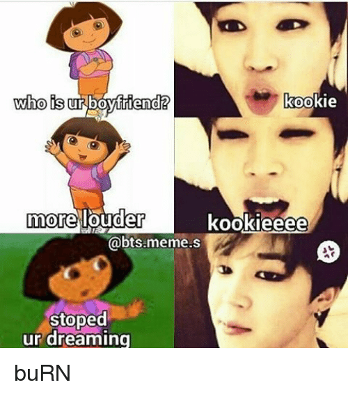 kookie who is ur boyfriend more louder kookieeee bts meme s 1251936 bts memes & jin's jokes minecraft blog