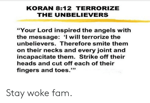 KORAN 812 TERRORIZE THE UNBELIEVERS Your Lord Inspired the