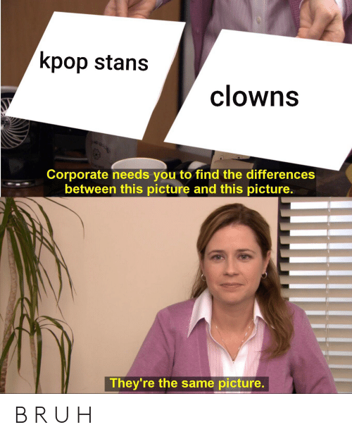 Kpop Stans Clowns Corporate Needs You To Find The Differences