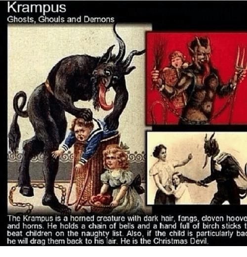 Krampus Ghosts Ghouls and Demons the Krampus Is a Horned Creature