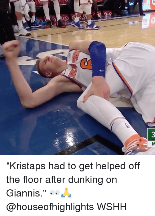 """Memes, Wshh, and 🤖: """"Kristaps had to get helped off the floor after dunking on Giannis."""" 👀🙏 @houseofhighlights WSHH"""