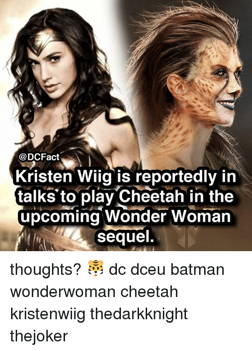 Batman, Memes, and Cheetah: Kristen Wiig is reportedly in  talks to play Cheetah in the  upcoming Wonder Woman  sequel. thoughts? 🐯 dc dceu batman wonderwoman cheetah kristenwiig thedarkknight thejoker