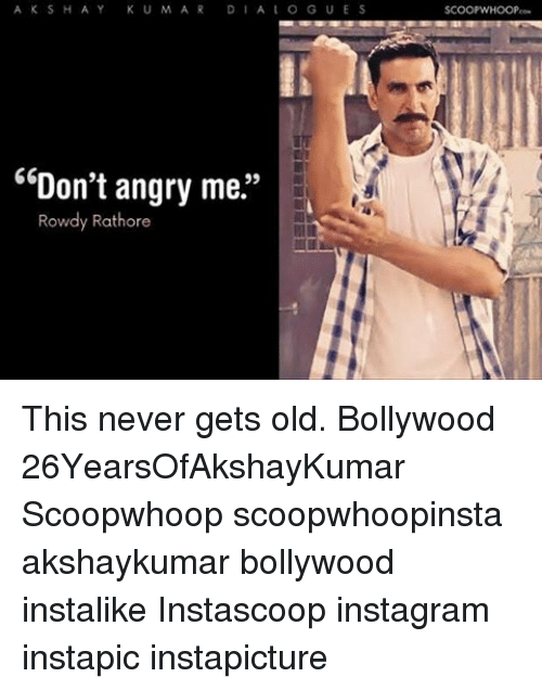 KU MAR a O G U E S Don't Angry Me 99 Rowdy Rathore This