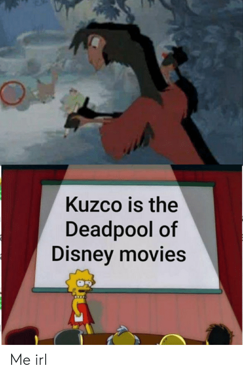 081fc4bb6966 Disney, Movies, and Deadpool: Kuzco is the Deadpool of Disney movies Me irl
