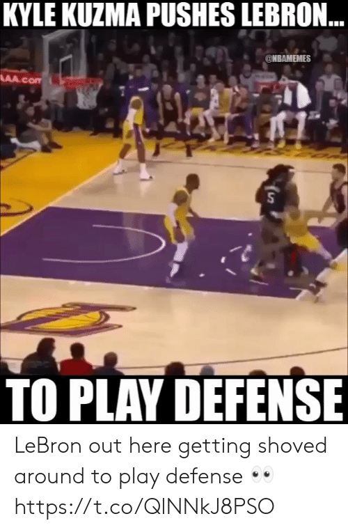 Memes, Lebron, and 🤖: KYLE KUZMA PUSHES LEBRON  @NBAMEMES  TO PLAV DEFENSE LeBron out here getting shoved around to play defense 👀 https://t.co/QlNNkJ8PSO