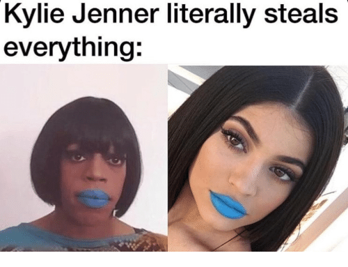 kylie jenner literally steals everything 23149866 kylie jenner literally steals everything kylie jenner meme on me me,Kylie Jenner Memes