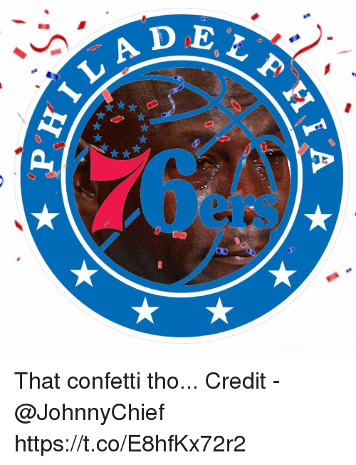 Tho,  Confetti, and That: L A D  ers That confetti tho...  Credit - @JohnnyChief https://t.co/E8hfKx72r2
