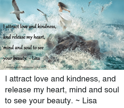 Memes, 🤖, and Lisa: l attract love and kindness,  and release my heart,  mind and soul to see  your beauty. Lisa  Counselor and Professional Life Co I attract love and kindness, and release my heart, mind and soul to see your beauty. ~ Lisa