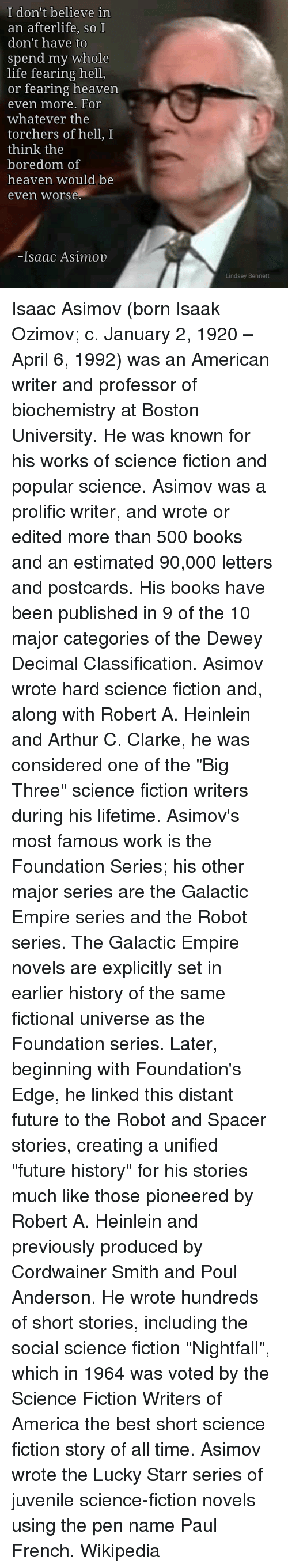 a biography of the early life and times of isaac asimov Asimov, isaac, in memory yet green: the autobiography of isaac asimov,   asimov ended his biochemistry professorship to become a full-time writer.