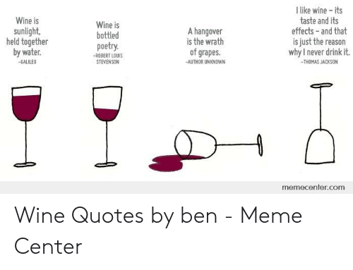 L Like Wine - Its Taste and Its Effects -And That Wine Is