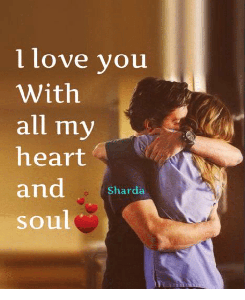 L Love You With All My Heart And Sharda Soul Love Meme On Meme