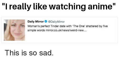 L Really Like Watching Anime Daily Mirror@DailyMirror