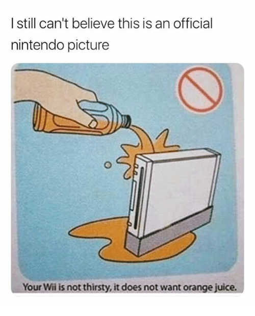 Juice, Nintendo, and Thirsty: l still can't believe this is an official  nintendo picture  Your Wi is not thirsty, it does not want orange juice.