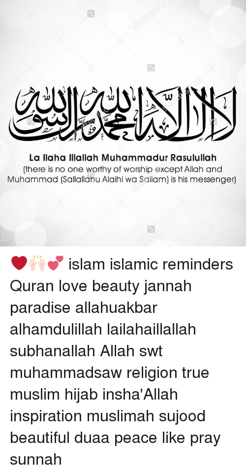 la llaha illallah muhammadur rasulullah there is no one worthy of