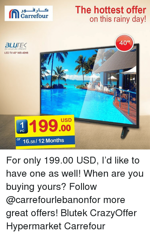 La The Hottest Offer Carrefour On This Rainy Day 40 3lli Tek Be