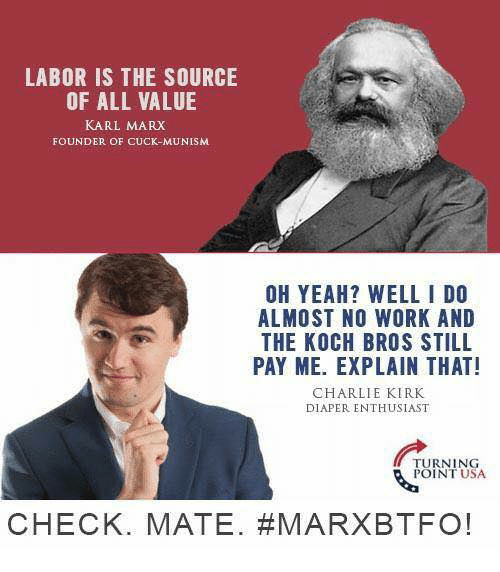labor is the source of all value karl marx founder of cuck