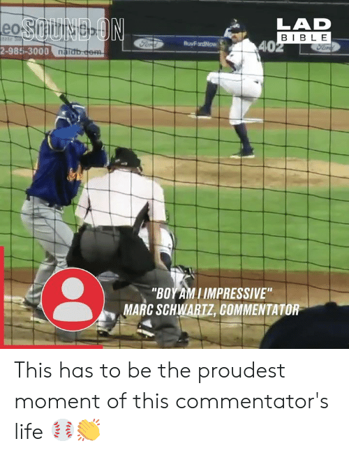 """Dank, Life, and E-40: LAD  BIBL E  40  2-985-3000 nabate  """"BOYAMIIMPRESSIVE""""  MARC SCHWARTZ, COMMENTATOR This has to be the proudest moment of this commentator's life ⚾️👏"""