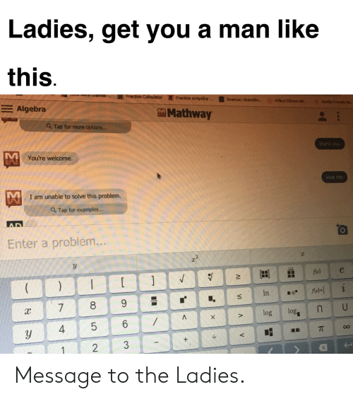 Las Get You a Man Like This W M Games Fraction Calculator ... Mathway Fractions on
