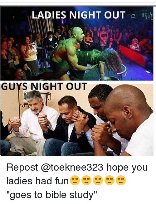 ladies night out guys night out repost hope you ladies had fun